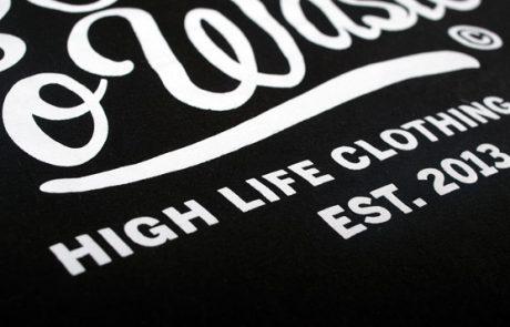 Sitodruk na koszulce bawełnianej – High Life