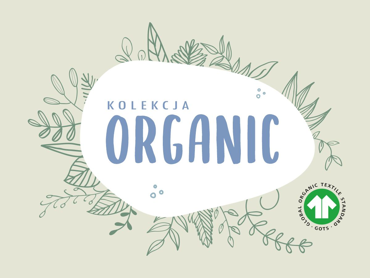 Certyfikat GOTS, kolekcja Organic